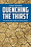 Quenching the Thirst- Sustainable Water Supply and Climate Change