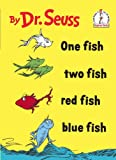 One Fish Two Fish Red Fish Blue Fish (Beginner Books(R)) (0394900138) by Dr. Seuss