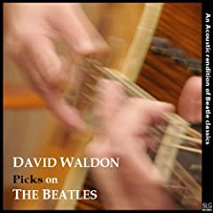 David Waldon Picks On the Beatles