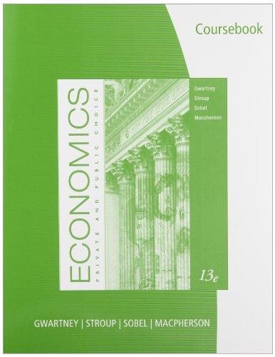 CourseBook for Gwartney/Stroup/Sobel/Macpherson's...