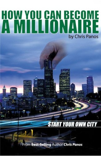 how-you-can-become-a-millionaire-start-your-own-city