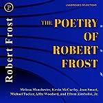 The Poetry of Robert Frost | Robert Frost