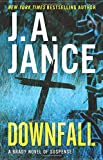 Downfall: A Brady Novel of Suspense	 by  J. A. Jance in stock, buy online here