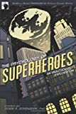 img - for The Psychology of Superheroes: An Unauthorized Exploration (Psychology of Popular Culture) book / textbook / text book