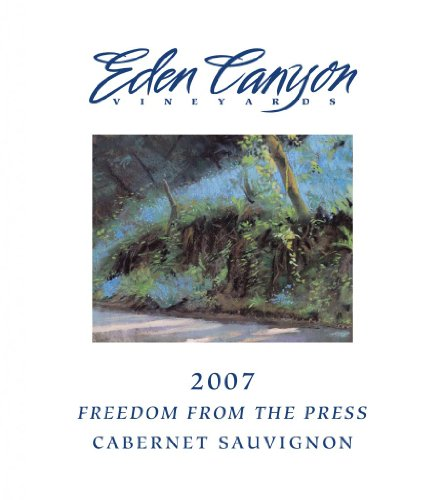 2007 Eden Canyon Vineyards Freedom From The Press Cabernet Sauvignon 750 Ml