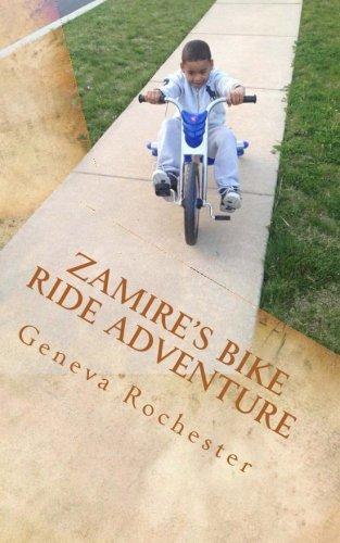 Zamire's Bike Ride Adventure: A revised version of Zamire's Stories