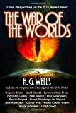 War of the Worlds: Fresh Perspectives on the H. G. Wells Classic (Smart Pop Series) H. G. Wells
