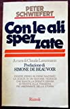 img - for Con le ali spezzate book / textbook / text book