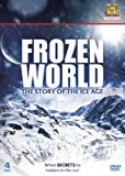 Frozen World - The Story of the Ice Age [DVD]