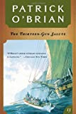 The Thirteen Gun Salute (039330907X) by O'Brian, Patrick