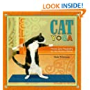 Cat Yoga: Fitness and Flexibility for the Modern Feline