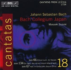 Bach : Cantates sacrées vol.18 BWV 66, 134, 67