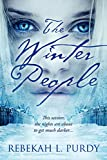 Rebekah L. Purdy The Winter People (Entangled Teen)