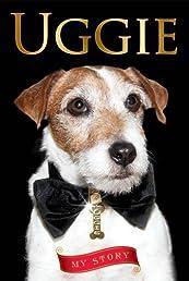 Uggie--My Story
