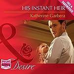 His Instant Heir | Katherine Garbera