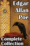 Edgar Allan Poe: The Complete Collection (69 Stories, 78 Poems, 1 Play and 1 Novel)