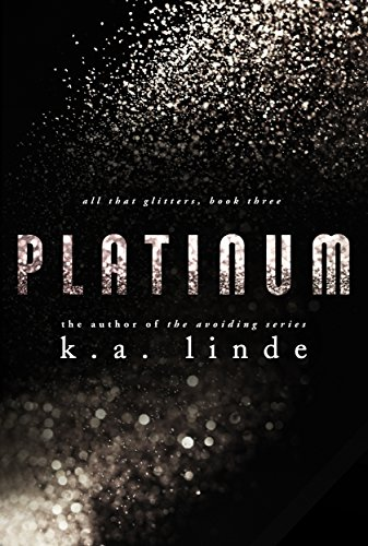 Platinum (All That Glitters Book 4)
