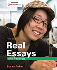 Real Essays with Readings: Writing for Success in College, Work, and Everyday Life, Fifth edition