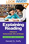 Explaining Reading, Second Edition: A...