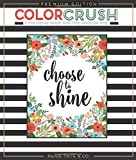img - for Color Crush: An Adult Coloring Book, Premium Edition (Inspirational Coloring, Journaling and Creative Lettering) book / textbook / text book