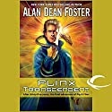 Flinx Transcendent: A Pip & Flinx Adventure Audiobook by Alan Dean Foster Narrated by Stefan Rudnicki, Alan Dean Foster