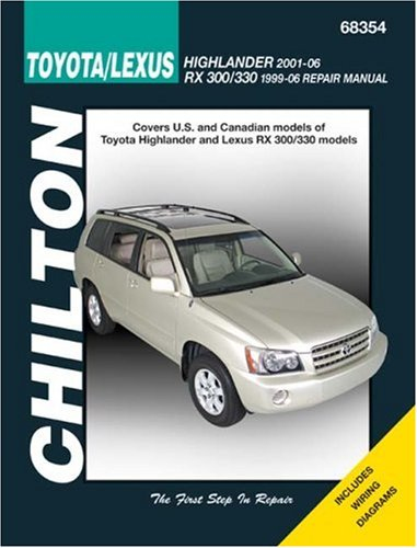 chilton-toyota-lexus-highlander-2001-2006-rx-300-330-1999-2006-repair-manual
