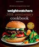 img - for Weight Watchers 50th Anniversary Cookbook: 280 Delicious Recipes for Every Meal book / textbook / text book