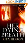 Her Dying Breath (A Slaughter Creek N...