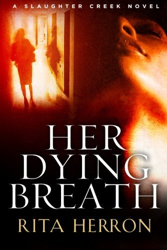 her-dying-breath-a-slaughter-creek-novel-book-2-english-edition