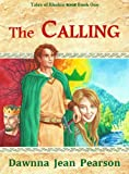 The Calling (Tales of Rhohin Book 1)