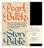 The Story Bible (0877940258) by Pearl S. Buck