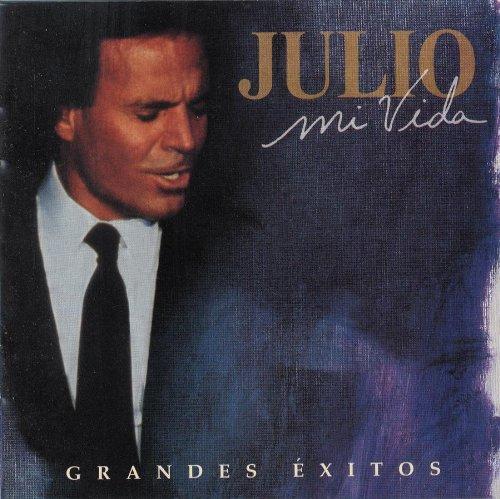 Julio Iglesias - Mi Vida: Grandes Exitos (disc 1) - Zortam Music