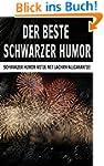 Der beste Schwarzer Humor: Schwarzer...