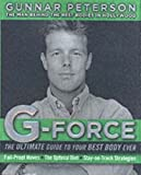 img - for G-Force: The Ultimate Guide to Your Best Body Ever [Hardcover] book / textbook / text book