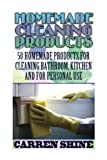 Homemade Cleaning Products: 50 Homemade Products For Cleaning Bathroom, Kitchen And For Personal Use Which Would Cost Pennies