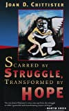 Image of Scarred by Struggle, Transformed by Hope