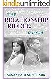 The Relationship Riddle: A Novel