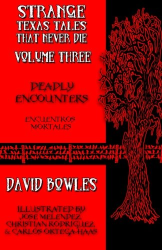 Deadly Encounters (Strange Texas Tales That Never Die Anthology) (Volume 3) (The Devil Never Dies compare prices)