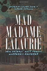 Mad Madame Lalaurie