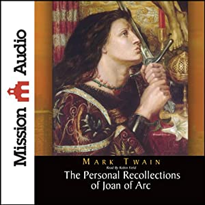 Personal Recollections of Joan of Arc | [Mark Twain]
