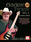img - for Chickin' Pickin' Volume 2 Book/CD Set by Johnny Hiland (2011) Paperback book / textbook / text book