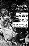 M�me pas morte (Documents Fran�ais)