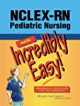 NCLEX-RN(tm); Pediatric Nursing Made...