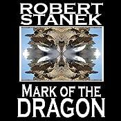 Mark of the Dragon: Ruin Mist Chronicles, Book 4 | Robert Stanek
