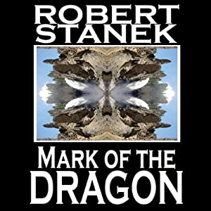 Mark of the Dragon: Ruin Mist Chronicles, Book 4 | [Robert Stanek]