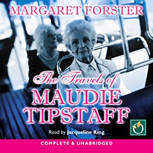 The Travels of Maudie Tipstaff Audiobook
