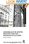 Assembling the Centre: Architecture f...