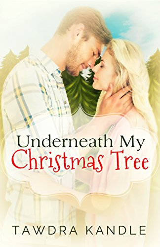Underneath My Christmas Tree: A Burton/Crystal Cove Short (Always Love Trilogy Book 4)