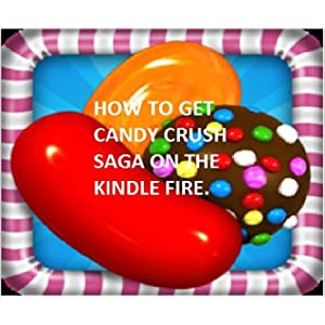 Download Candy Crush Saga On Kindlefire Hd Mediafirelibcom 9 Feb