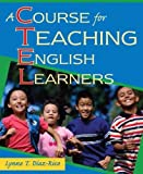 img - for By Lynne T. Diaz-Rico A Course for Teaching English Learners (1st First Edition) [Paperback] book / textbook / text book
